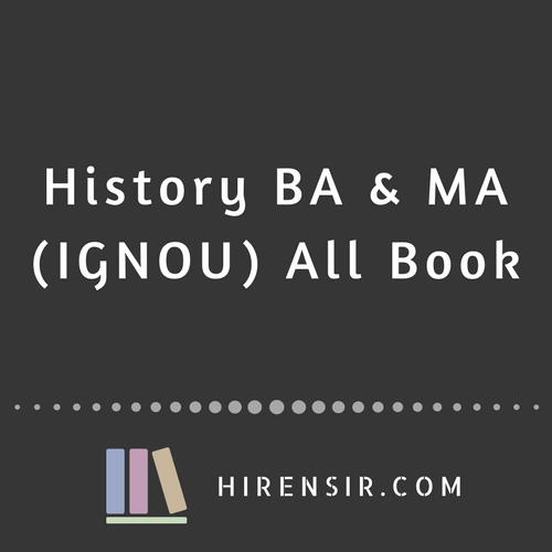 History BA And MA All Textbook (IGNOU) PDF - Hiren Sir's Study Materials