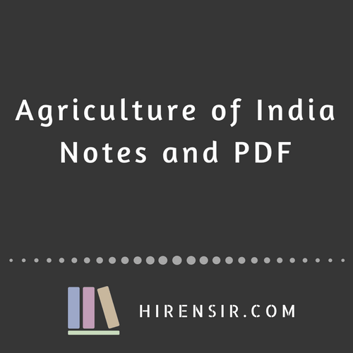 Agriculture Of India Notes & PDF