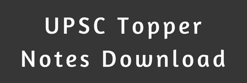 UPSC Topper Notes Download