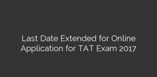Last Date Extended for Online Application for TAT Exam 2017
