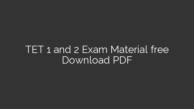 TET 1 and 2 Exam Material free Download PDF - Hiren Sir's