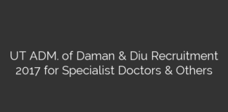 UT ADM. of Daman & Diu Recruitment 2017 for Specialist Doctors & Others