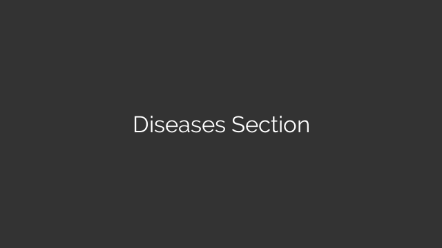 Diseases Section