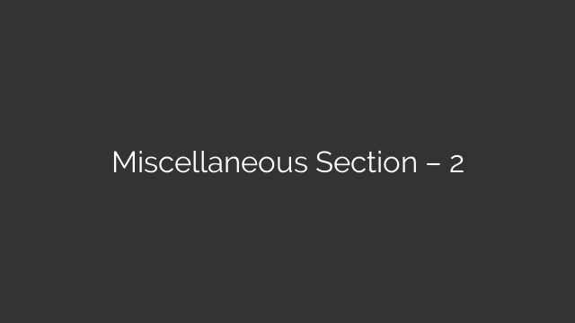 Miscellaneous Section – 2