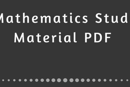 Download Maths Study Material Notes & PDF